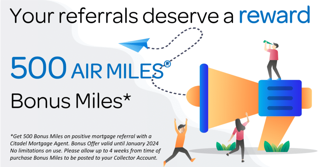 Citadel Mortgages - AIR MILES REWARD MILES