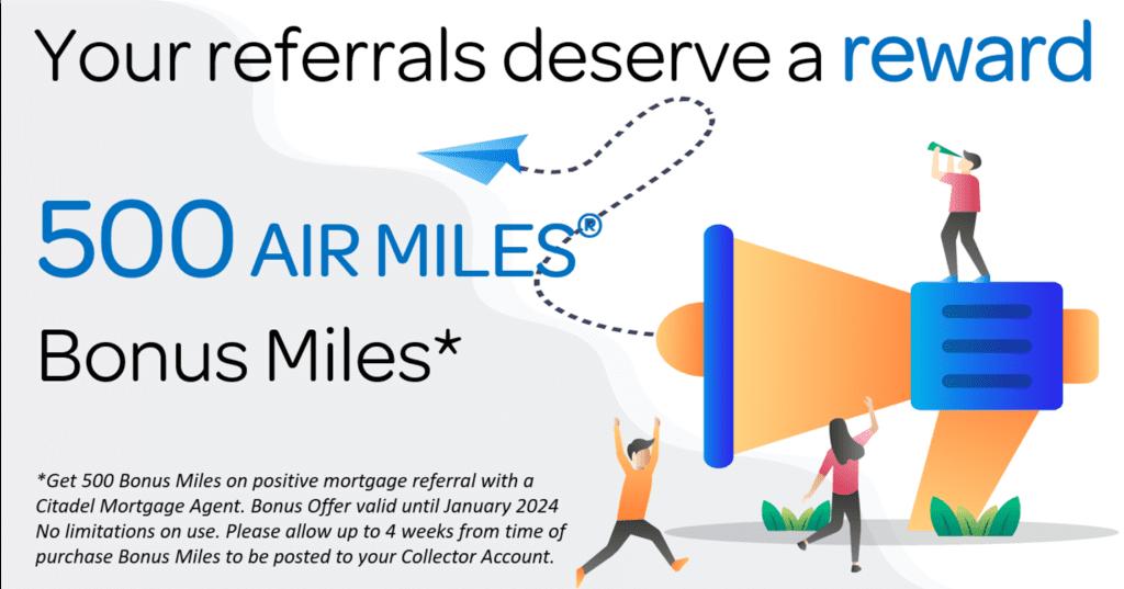 Citadel Mortgages - AIR MILES REWARD MILES - Citadel Mortgages Referral Program